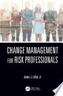 Change Management for Risk Professionals
