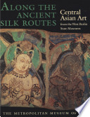 Along the Ancient Silk Routes
