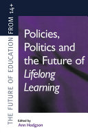 Policies  Politics and the Future of Lifelong Learning