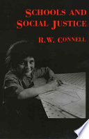"""""""Schools & Social Justice"""" by R. W. Connell, R. Connell"""