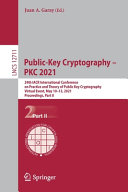 Public Key Cryptography Pkc 2021