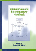 Biomaterials And Bioengineering Handbook Book