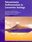Volcaniclastic Sedimentation in Lacustrine Settings (Special Publication 30 of the IAS)
