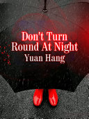 Don't Turn Round At Night
