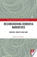 Reconsidering Dementia Narratives