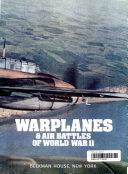 Warplanes   Air Battles of World War II