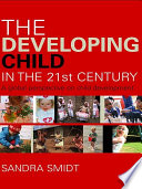The Developing Child In The 21st Century Book PDF
