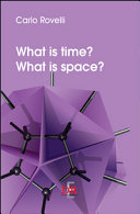 What is Time? What is Space?