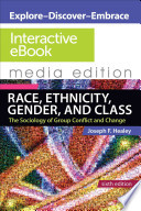 Race, Ethnicity, Gender, and Class: Interactive eBook  : The Sociology of Group Conflict and Change 6e Media Edition