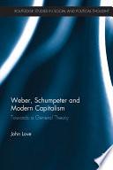 Weber  Schumpeter and Modern Capitalism