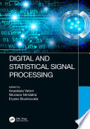 Digital and Statistical Signal Processing