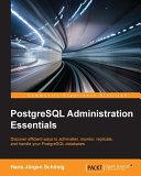 PostgreSQL Administration Essentials
