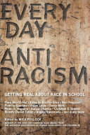 Everyday Antiracism: Getting Real About Race in School - Seite 22
