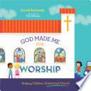 God Made Me for Worship