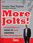 More Jolts! Activities to Wake up and Engage Your Participants