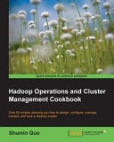 Hadoop Operations and Cluster Management Cookbook