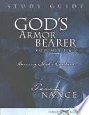 God S Armor Bearer Volumes 1 2 Study Guide