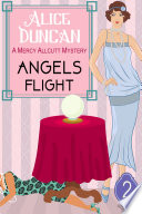 Angels Flight  A Mercy Allcutt Mystery  Book 2