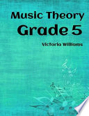 Grade Five Music Theory