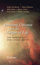 The Evolving Universe and the Origin of Life