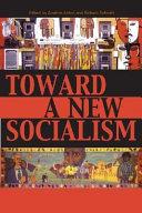 Toward a New Socialism