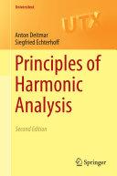 Principles of Harmonic Analysis