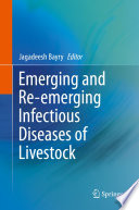 Emerging and Re emerging Infectious Diseases of Livestock