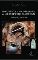 Pdf Apports de l'archéologie à l'histoire du Cameroun Telecharger