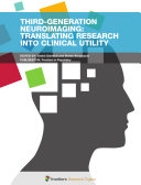Third-Generation Neuroimaging: Translating Research into Clinical Utility