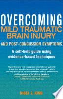 Overcoming Mild Traumatic Brain Injury and Post Concussion Symptoms Book PDF