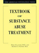 The American Psychiatric Press Textbook Of Substance Abuse Treatment