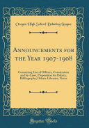 Announcements for the Year 1907 1908