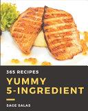 365 Yummy 5 Ingredient Recipes Book PDF