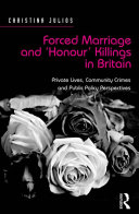 Forced Marriage and 'Honour' Killings in Britain ebook