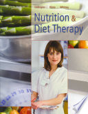 """Nutrition and Diet Therapy"" by Linda DeBruyne, Eleanor Whitney, Kathryn Pinna"