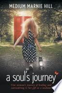 A Soul s Journey Book