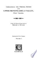 """""""Genealogical and Personal History of the Upper Monongahela Valley, West Virginia"""" by Bernard L. Butcher"""