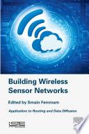 Building Wireless Sensor Networks Book