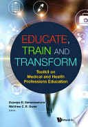 Educate  Train   Transform  Toolkit On Medical And Health Professions Education