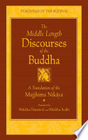 The Middle Length Discourses Of The Buddha