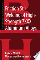 Friction Stir Welding Of High Strength 7xxx Aluminum Alloys Book PDF