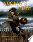 Arcady s Goal