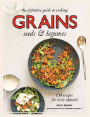 The Definitive Guide to Cooking Grains