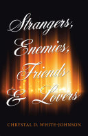 Strangers  Enemies  Friends   Lovers