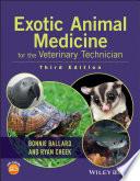 Exotic Animal Medicine for the Veterinary Technician Book