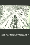 Ballou s Monthly Magazine