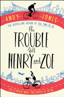 The Trouble with Henry and Zoe [Pdf/ePub] eBook