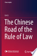 The Chinese Road of the Rule of Law