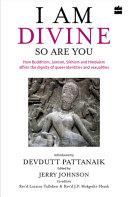 I Am Divine So Are You