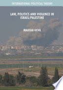 Law  Politics and Violence in Israel Palestine Book